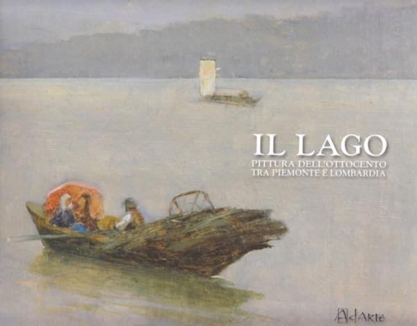 Galleria berman il lago pittura dell ottocento tra - Mostre d arte in piemonte ...
